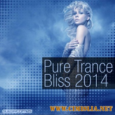 Pure Trance Bliss [2014 / MP3 / 320 kb]