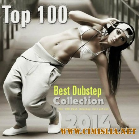 Top 100 Best Dubstep Collection [2014 / MP3 / 320 kb]