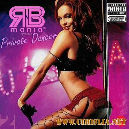 RnB MANIA: Private Dancer vol.2 [2014 / MP3 / 320 kb]