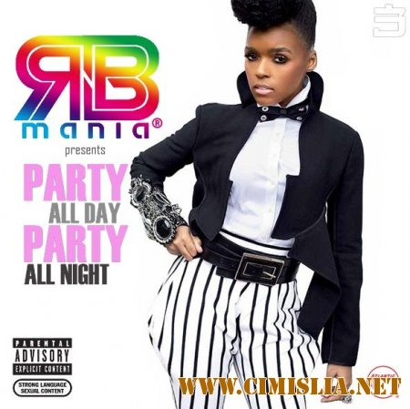RnB MANIA: Party All Day, Party All Night vol.3 [2014 / MP3 / 320 kb]
