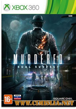 Murdered: Soul Suspect [2014 / RUS]