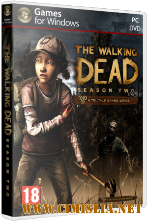 The Walking Dead: The Game - Season 2 Episode 1-5 [Repack] [2013-2014 / RUS]