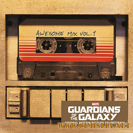 OST - Стражи Галактики / Guardians of the Galaxy [2014 / MP3 / 320 kb]