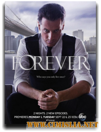 �������� / Forever [01x01-03 �� 13] [2014 / HDTVRip]