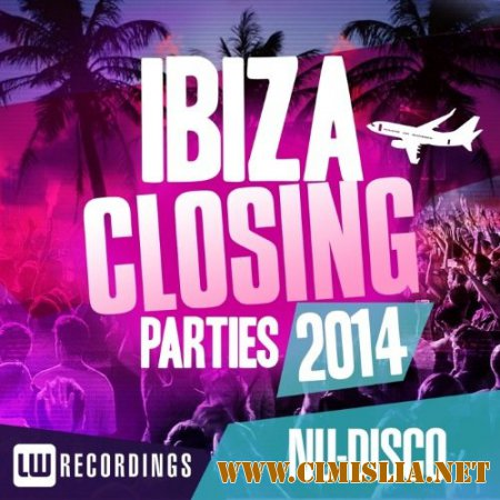 Ibiza Closing Parties 2014: Nu Disco [2014 / MP3 / 320 kb]