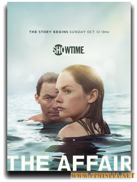 Любовники / The Affair [01x01-10 из 10] [2014 / HDTVRip]