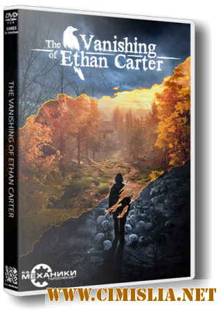 The Vanishing of Ethan Carter [Update 5] [RePack] [2014 / RUS / ENG]