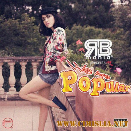 RNB MANIA: We Are Popular [2014 / MP3 / 320 kb]