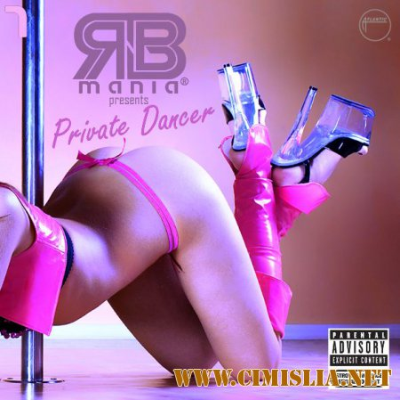 RNB MANIA: Private Dancer vol.7 [2014 / MP3 / 320 kb]