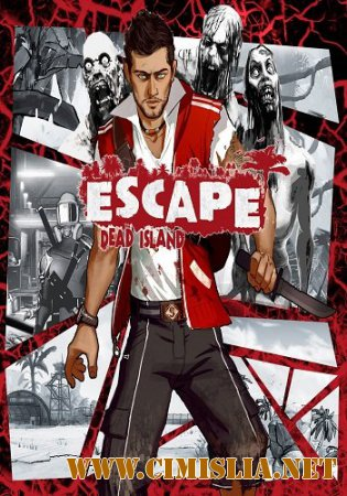 Escape: Dead Island [SteamRip] [2014 / RUS / ENG / MULTi7]
