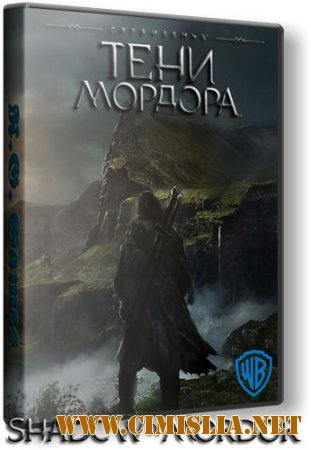 Middle Earth: Shadow of Mordor [Update 6] [RePack] [2014 / RUS / ENG]