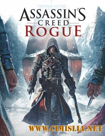 Assassin's Creed: Rogue [L] [2015 / RUS / ENG / MULTi]
