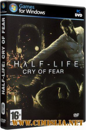 Half-Life: Cry of Fear [RePack] [2012 / RUS / ENG]