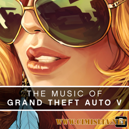 Grand Theft Auto V / GTA V [2015 / MP3 / 256 kb]