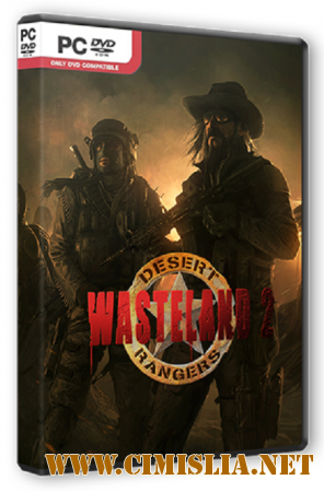 Wasteland 2: Ranger Edition [Update 6] [RePack] [2014 / PC / RUS / ENG / MULTi]