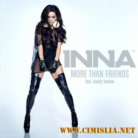 Inna feat. Daddy Yankee - More Than Friends [клип] [2014 / WEB-DLRip 1080p]