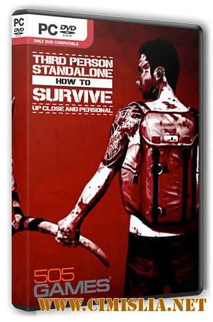 How To Survive: Third Person Standalone [L] [2015 / RUS / ENG / MULTi7]