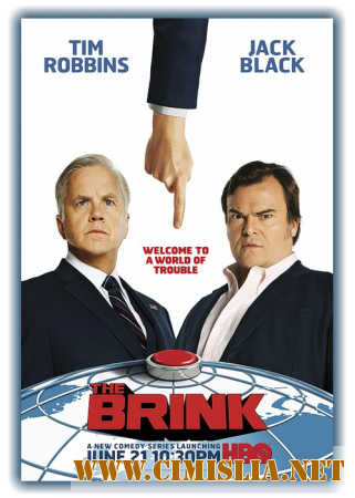 �� ����� / The Brink [01�01-10 �� 10] [2015 / HDTVRip]