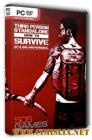 How To Survive: Third Person Standalone [RePack] [2015 / RUS / ENG / MULTi7]