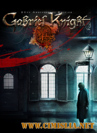 Gabriel Knight: Sins of the Fathers 20th [RePack] [2014 / PC / RUS / MULTi]