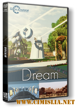 Dream [RePack] [2015 / PC / RUS / ENG / MULTi]