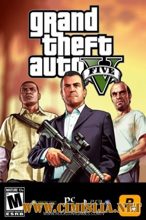 GTA 5 / Grand Theft Auto V [RePack] [2015 / RUS / ENG / MULTi11]