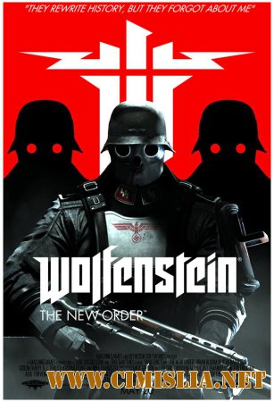 Wolfenstein: The New Order [RePack] [2014 / ENG / RUS]