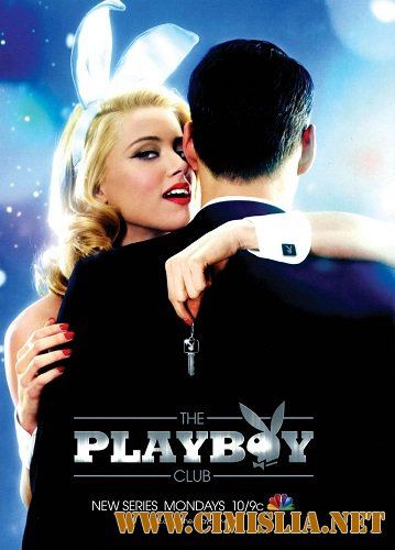 ���� ������� / The Playboy Club [season 01, episode 01-03 ��  03] [2011 / WEB-DLRip]