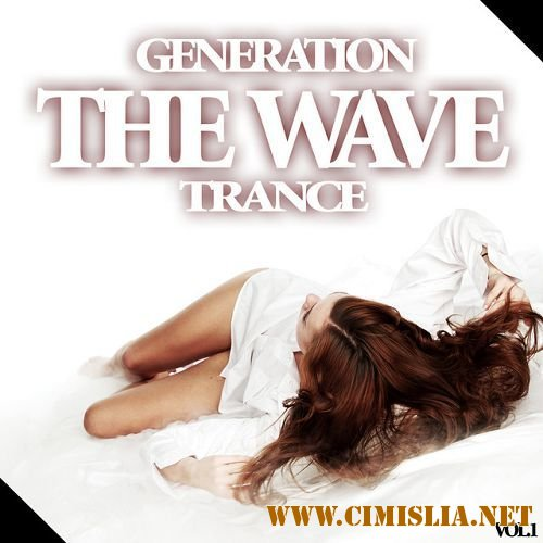 The Wave Generation Trance Vol.1 [2016 / MP3 / 320 kb]