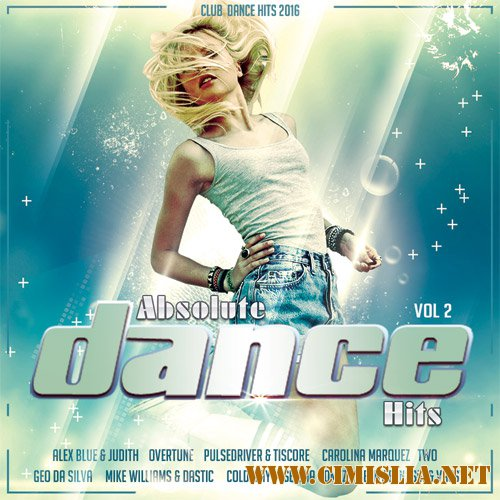Absolute Dance Hits Vol.2 [2016 / MP3 / 320 kb]