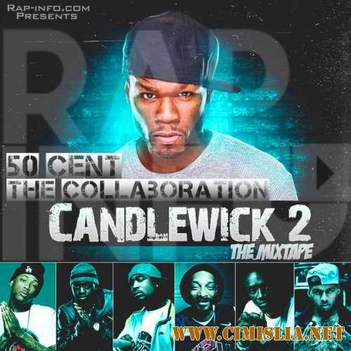 50 Cent - CandleWick 2 [2016 / MP3 / 241-320 kb]