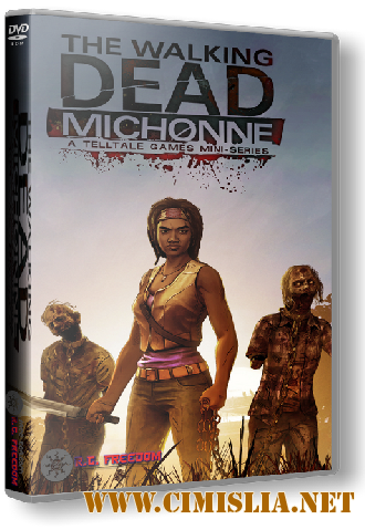 The Walking Dead: Michonne - Episode 1-3 [RePack] [2016 / MULTi7 / ENG / RUS]