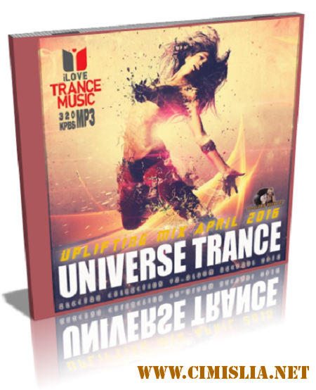 VA - Universe Trance Uplifting Mix April [2016 / MP3]