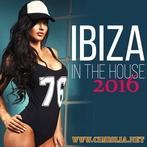 Ibiza In The House [2016 / MP3 / 320 kb]