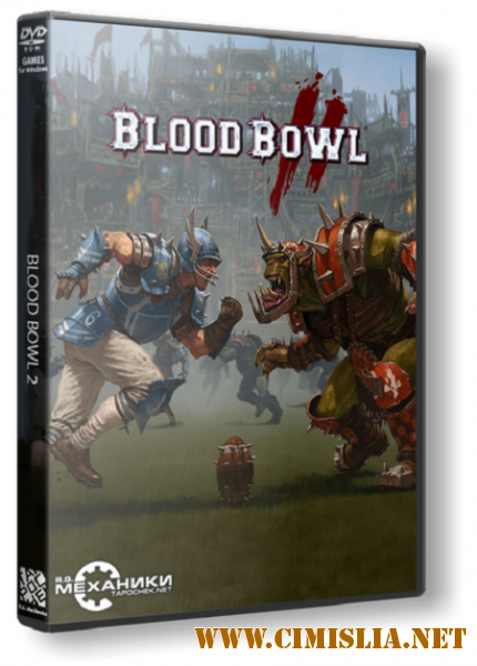 Blood Bowl 2 [v.2.1.22.26 + DLC] [RePack] [2015 / PC / RUS / ENG]