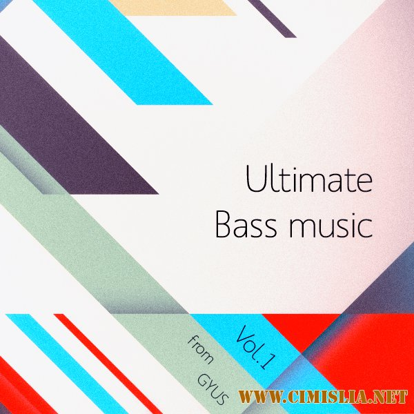 Ultimate bass music Vol.1 [2016 / MP3 / 320 kb]