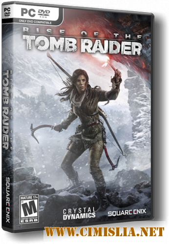 Rise of the Tomb Raider: Digital Deluxe Edition [Update 12] [RePack] [2016 / RUS / ENG]