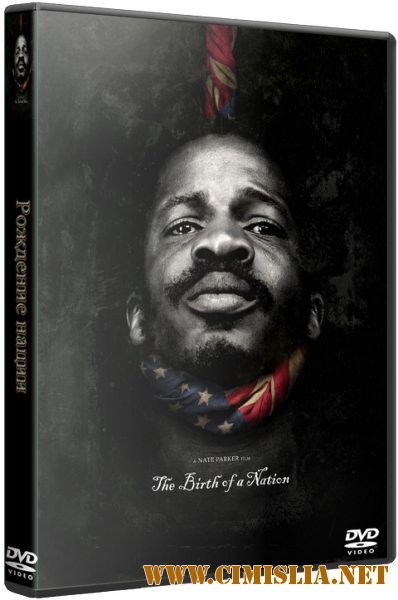 Рождение нации / The Birth of a Nation [2016 / CAMRip]