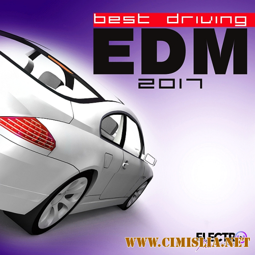 Best Driving EDM 2017 [2016 / MP3 / 320 kb]