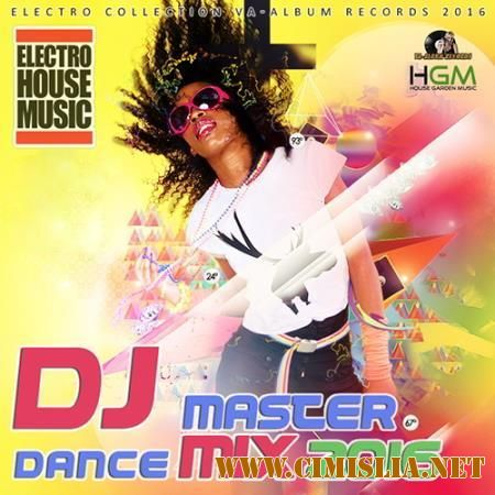 DJ Master Dance Mix [2016 / MP3 / 320 kb]