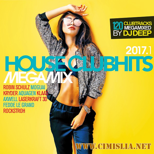 House Clubhits Megamix [2017.1 / MP3 / 320 kb]