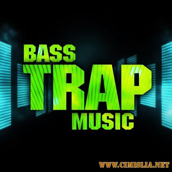 Trap Bass Music [2016 / MP3 / 320 kb]