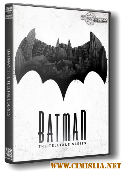 Batman: The Telltale Series - Episode 1-5 [RePack] [2016 / ENG / RUS]