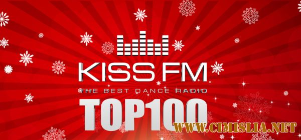 Kiss Fm - AirPlay 100 [2017 / MP3 / 320 kb]