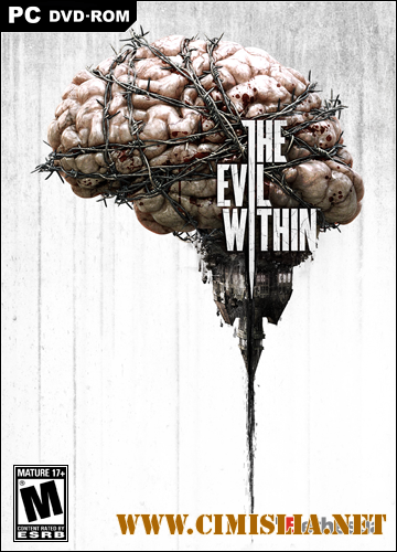 The Evil Within. Complete Edition [Repack] [2014 / RUS / ENG / MULTI7]