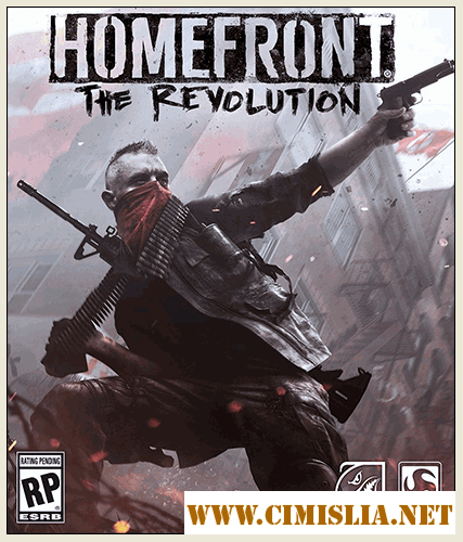 Homefront: The Revolution - Freedom Fighter Bundle [Repack] [2016 / ENG / RUS]