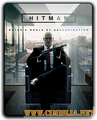 Hitman: The Complete First Season [v 1.11.2 + DLC's] [RePack] [2016 / RUS / ENG / MULTi8]