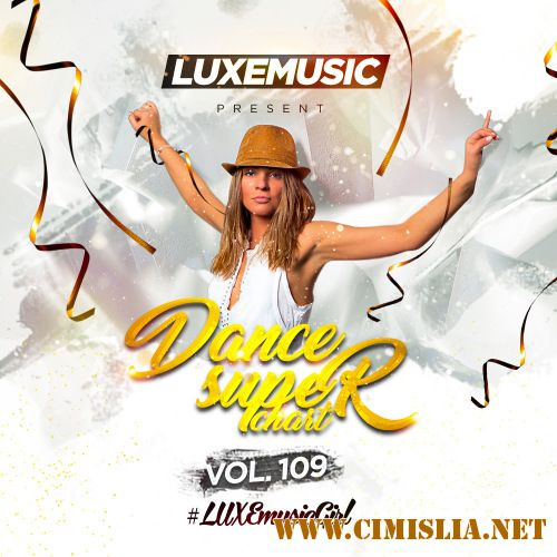 LUXEmusic - Dance Super Chart Vol.109 [2017 / MP3 / 320 kb]