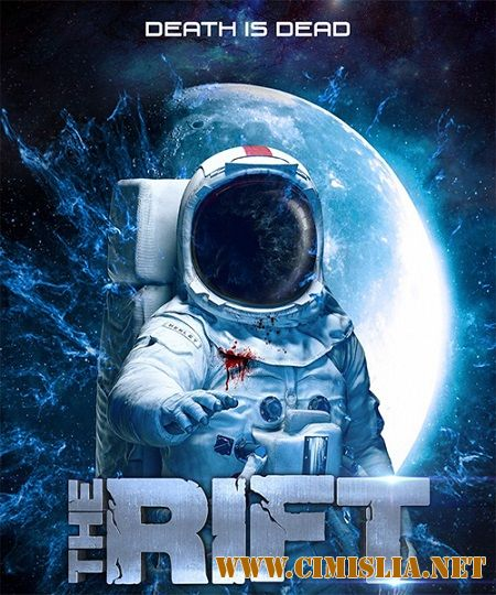 Трещина / The Rift [2016 / WEB-DLRip]