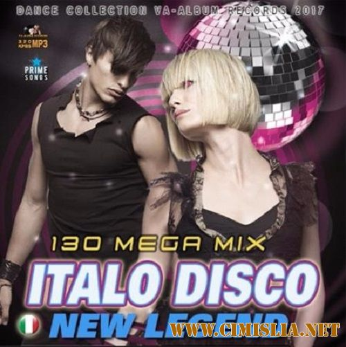 Сборник - New Legend Italo Disco [2017 / MP3]